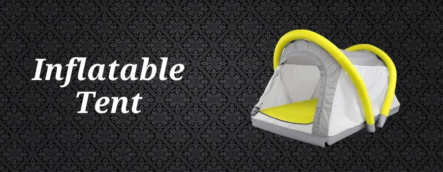 What Is an Inflatable Tent