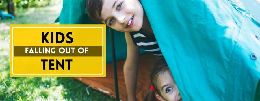 Kids Falling Out of Tent