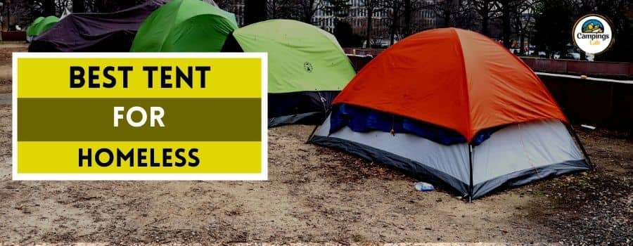 best tent for homeless person