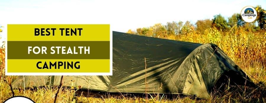 best tent for stealth camping